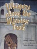 Cover of: Whispers Along the Mission Trail