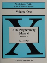 Cover of: Xlib Programming Manual for Version 11 of the X Window System (The Definitive Guides to the X Window System, Volumes 1 and 2)