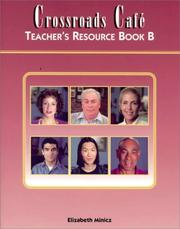 Cover of: Crossroads Cafe Teachers Resource Package B (Crossroads Cafe)