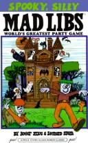 Cover of: Spooky, silly mad libs (Mad Libs)