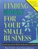 Cover of: Finding Money for Your Small Business