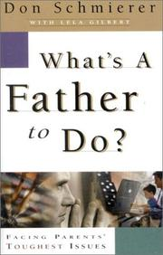 Cover of: What's a Father to Do?