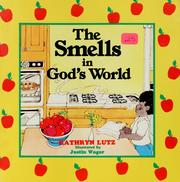 Cover of: The Smells in God's World (Icn 060726)