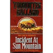 Cover of: Incident at Sun Mountain