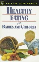 Cover of: Healthy Eating for Babies and Children (Teach Yourself (Teach Yourself))