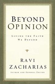 Cover of: Beyond opinion: living the faith that we defend