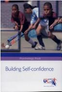 Cover of: Building Self-confidence