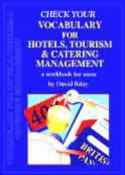 Cover of: Check Your Vocabulary for Hotels, Tourism, Catering Management (Check Your Vocabulary Workbooks)