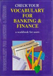 Cover of: Check Your Vocabulary for Banking & Finance (Check Your Vocabulary Workbooks)