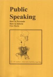 Cover of: Public Speaking, How to Persuade, How to Inform