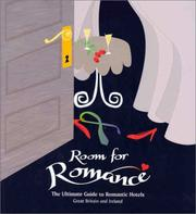 Cover of: ROOM FOR ROMANCE: The Ultimate Guide to Romantic Hotels