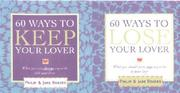 Cover of: 60 Ways to Keep/Lose Your Lover