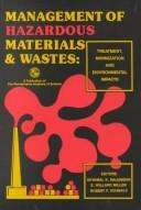Cover of: Management of Hazardous Materials and Wastes