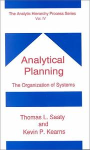 Cover of: Analytical Planning/the Logic of Priorities (Analytic Hierarchy Process)