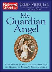 Cover of: My Guardian Angel: True Stories of Angelic Encounters from Woman's World Magazine Readers