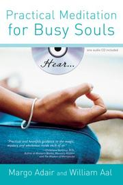 Cover of: Practical Meditation for Busy Souls With Audio CD