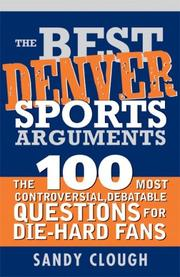 Cover of: The Best Denver Sports Arguments (Best Sports Arguments)