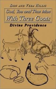Cover of: God, You and That Man With Three Goats