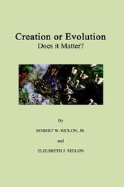 Cover of: Creation or Evolution