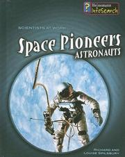 Cover of: Space Pioneers: Astronauts (Scientists at Work)