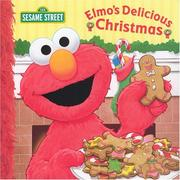 Cover of: Elmo's Delicious Christmas (Sesame Street)