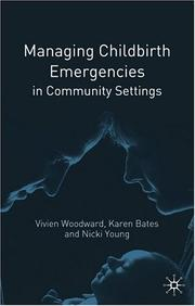 Cover of: Managing Childbirth Emergencies in Community Settings