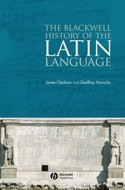 Cover of: The Blackwell History of the Latin Language