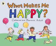 Cover of: What Makes Me Happy?