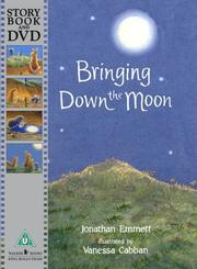 Cover of: Bringing Down the Moon (Book & DVD)