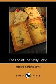 Cover of: The Log of the Jolly Polly (Dodo Press)
