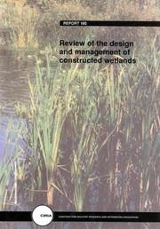 Cover of: Review of the Design & Management of Constructed Wetlands