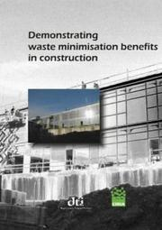 Cover of: Demonstrating Waste Minimisation Benefits in Construction