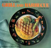 Cover of: James McNair's Grill and Barbecue Cookbook