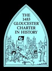 Cover of: The Fourteen Eighty-Three Gloucester Charter in History