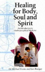 Cover of: Healing for Body, Soul and Spirit