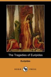 Cover of: The  tragedies of Euripides