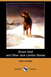 Cover of: Brown Wolf, & other Jack London stories