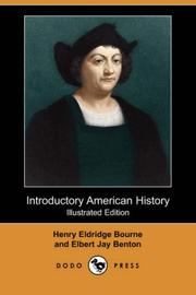 Cover of: Introductory American History (Illustrated Edition) (Dodo Press)