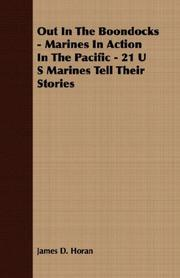 Cover of: Out In The Boondocks - Marines In Action In The Pacific - 21 U S Marines Tell Their Stories
