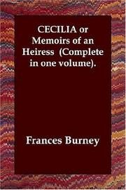 Cover of: CECILIA or Memoirs of an Heiress  (Complete in one volume).