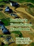 Cover of: Builder's Foundation Handbook