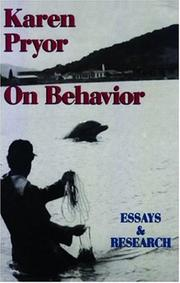 Cover of: Karen Pryor on Behavior: Essays and Research