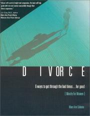 Cover of: Divorce, 6 Ways to Get Through the Bad Times for Good