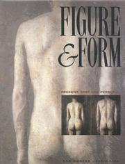 Cover of: Figure & Form: Present, Past and Personal
