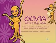 Cover of: Olivia Gave a Hug Today