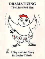 Cover of: Dramatizing the Little Red Hen