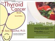 Cover of: Package - The Thyroid Cancer Book and The Low Iodine Diet Cookbook