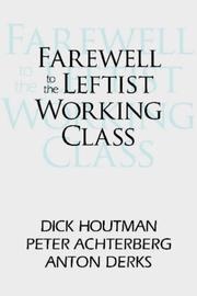 Cover of: Farewell to the leftist working class