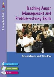 Cover of: Teaching Anger Management and Problem-solving Skills for 9-12 Year Olds (Lucky Duck Books)