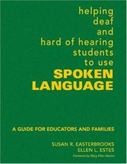 Cover of: Helping deaf and hard of hearing students to use spoken language